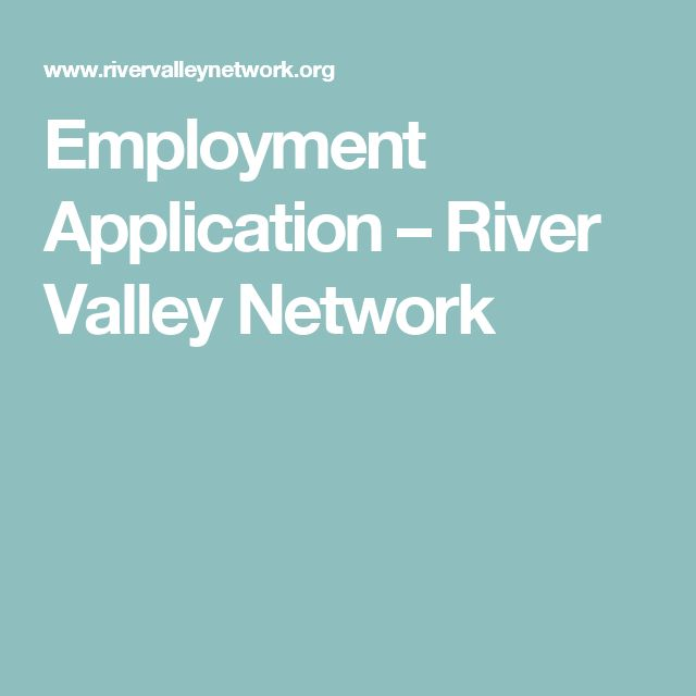 Employment Application – River Valley Network