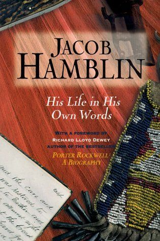 Jacob Hamblin: His Life in His Own Words, UNABRIDGED by Richard Lloyd Dewey. $10.95. Publisher: Paramount Books (UT) (June 1995). Publication: June 1995. Author: Jacob Hamblin