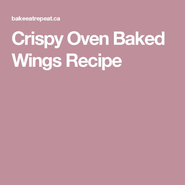 Crispy Oven Baked Wings Recipe