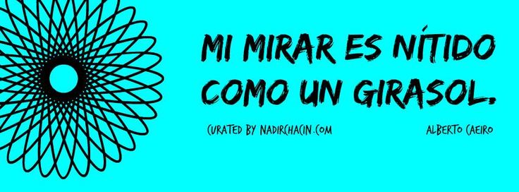 #sersiendo #NadirChacin #MyGrammar #Frases #Quotes #Words #Palabras #Poesia #Poetry #Caeiro #Pessoa