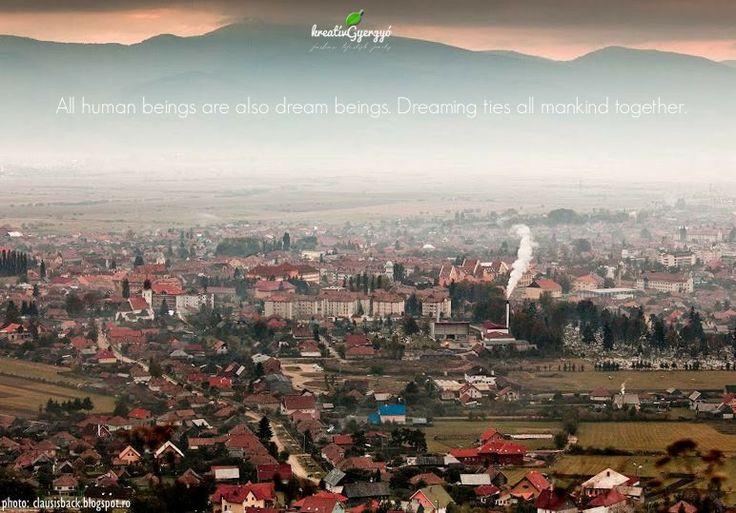 #gyergyoszentmiklos #transylvania #mankind #dream #quote #kreativgyergyo