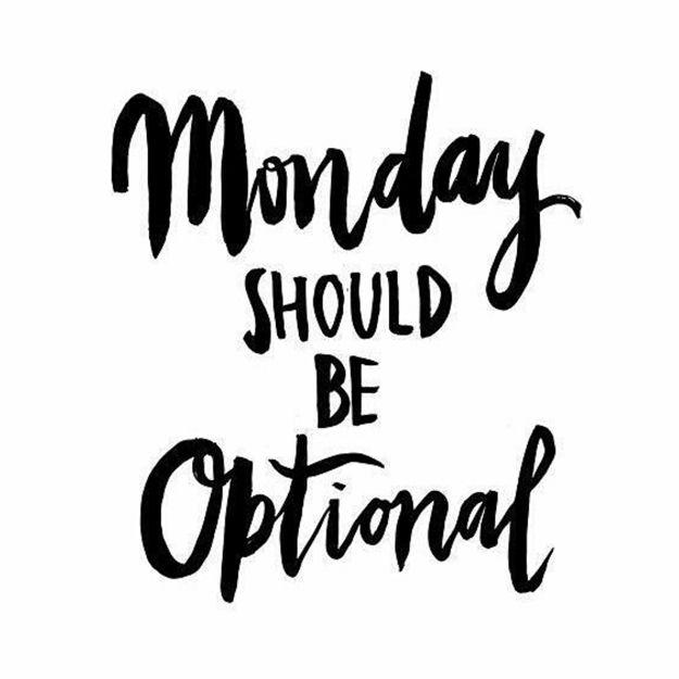 #HappyMonday. Who Else Thinks That Mondays Should Be A Part Of The Weekend?…