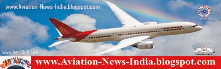 http://aviation-news-india.blogspot.in/2014/07/thanks-capt-gautam-verma-commander-capt.html