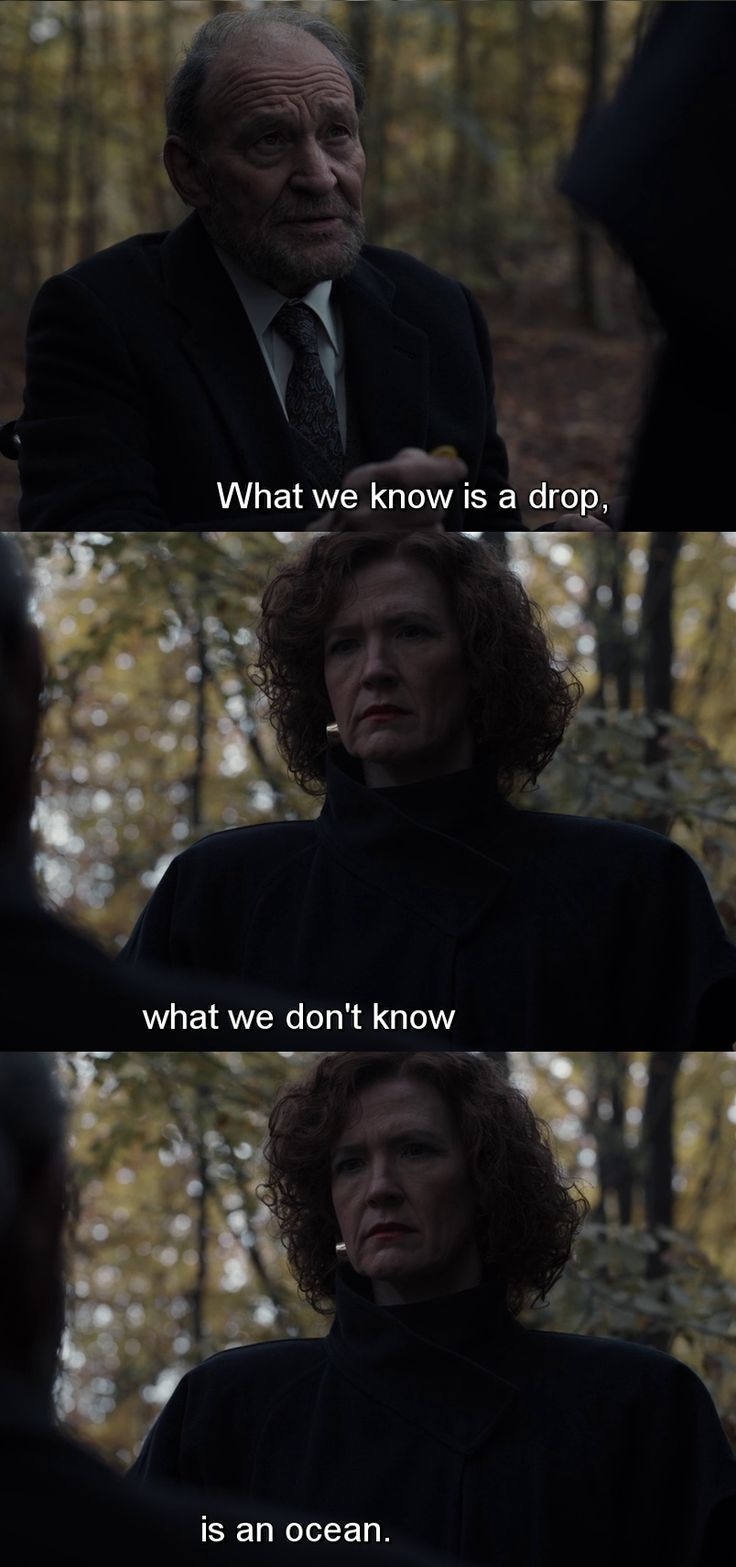 """""""What we know is a drop. What we don't know, is an ocean"""
