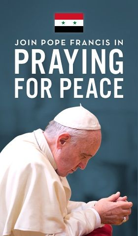 lets pray for world peace pope francis | ... of Mercy Responds to Pope's Call of Global Prayer Vigil for Peace
