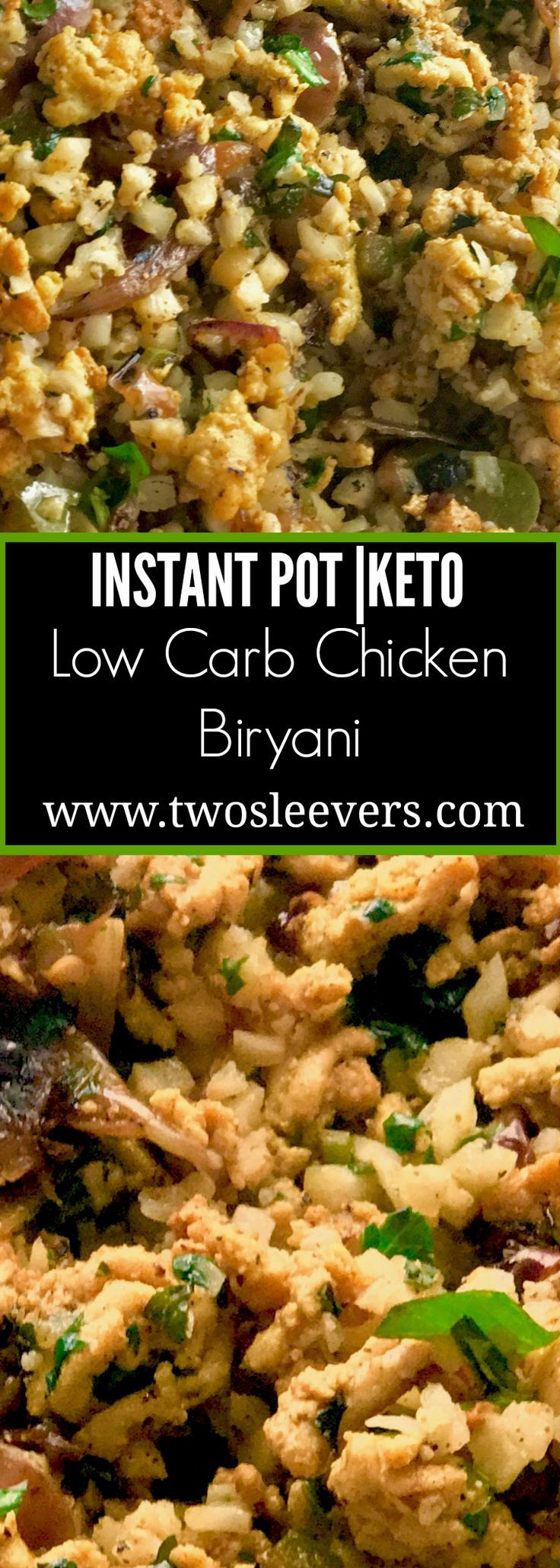 Low Carb Chicken Biryani, Low Carb Chicken Biryani is Keto Indian Food at it's best. Cauliflower and ground chicken make up this spicy, delicious low carb recipe. Two Sleevers