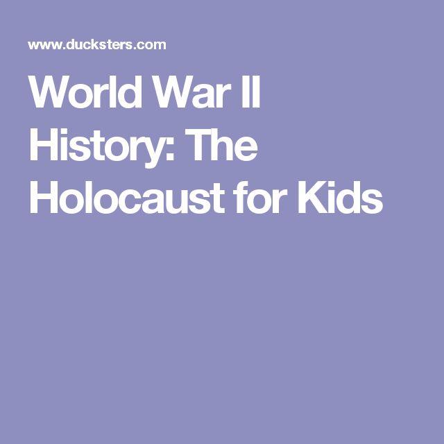 World War II History: The Holocaust for Kids