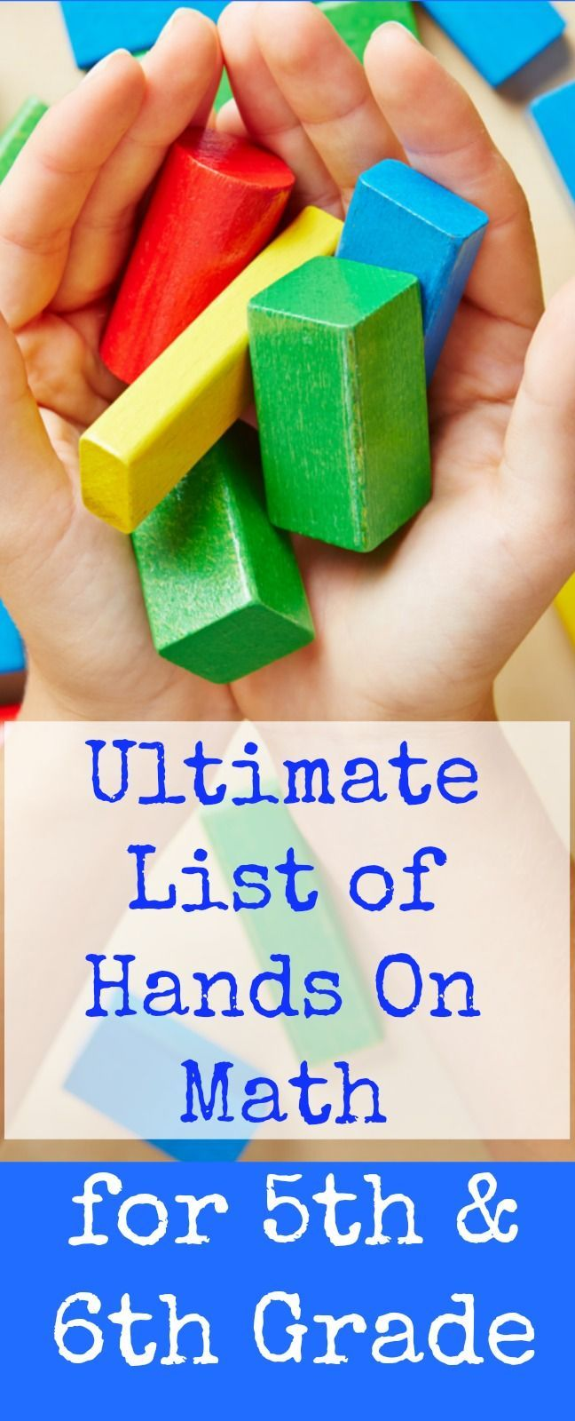 Ultimate list of hands on math for 5th grade and 6th grade. Activities for fractions, decimals, geometry, metric system conversion, integers, pi, and more.