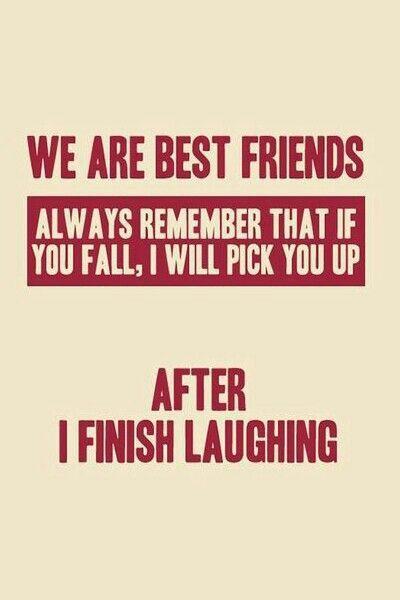 Best Friend sayings #Friends