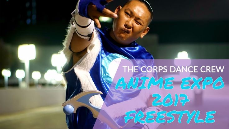 The Corps Dance Crew Freestyles at Anime Expo  Anime Expo, Cosplay, Corps Dance Crew, linecon, ax, ax 2017, cosplay dance crew, cosplay dance, cosplay mv, danec crew, dancers, freestyle