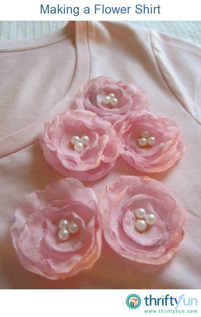 This is a guide about making a flower shirt. If you want to dress up a plain shirt or update an older one, try adding some handmade fabric flowers.