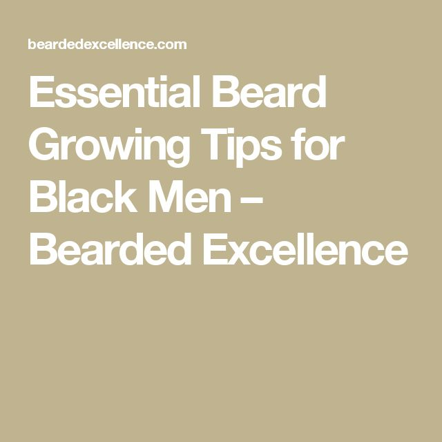 beard tips how to grow it faster
