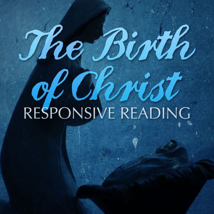 Download the script The Birth of Christ: Responsive Reading. From Luke 2, the…
