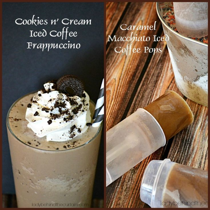 Cookies n' Cream Iced Coffee Frappuccino and Caramel Macchiato Iced Coffee Pops - Lady Behind the Curtain