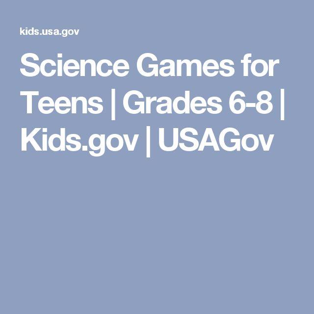 Science Games for Teens | Grades 6-8 | Kids.gov | USAGov