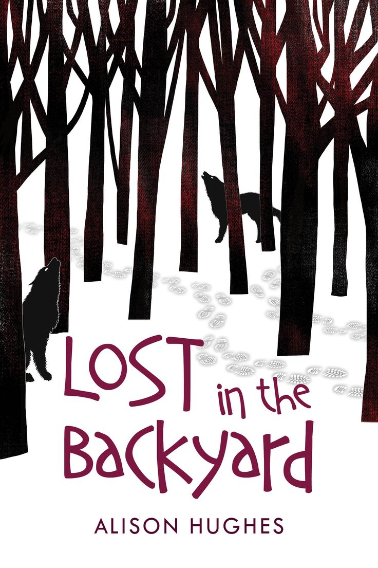 Lost in the Backyard by Alison Hughes (Middle Grade)