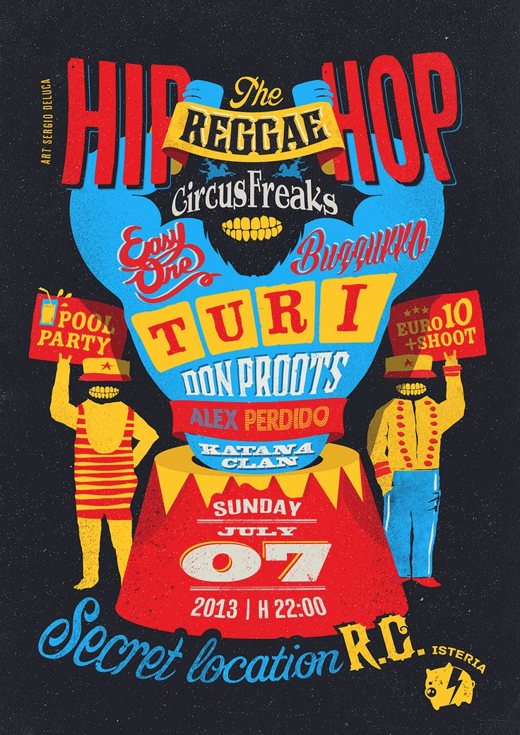 Hip Hop reggae circus freaks poster for Isteria productions