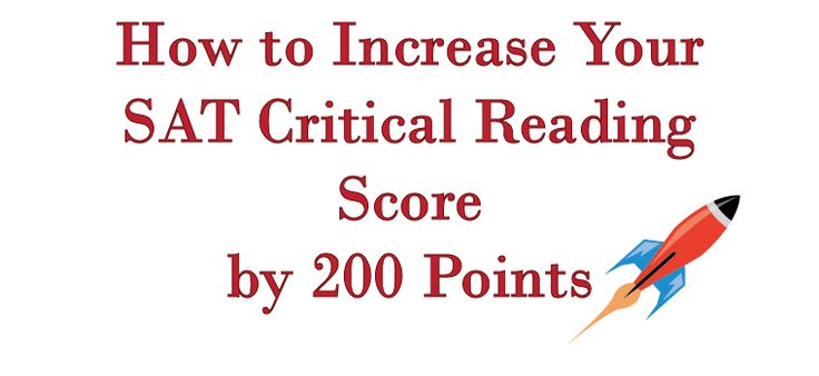 How to increase Critical Reading score for SAT?