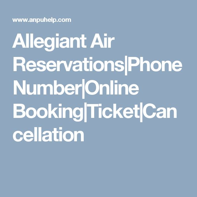 Allegiant Air Reservations|Phone Number|Online Booking|Ticket|Cancellation