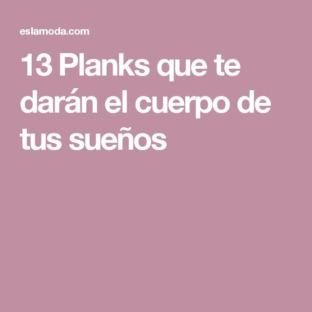 13 Planks que te darán el cuerpo de tus sueños