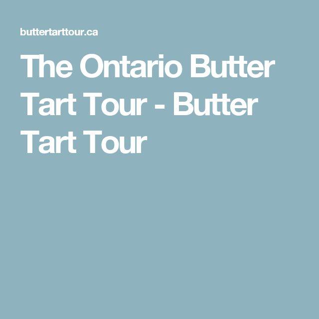 The Ontario Butter Tart Tour - Butter Tart Tour