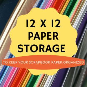 12 x 12 paper storage ideas and solutions to keep your scrapbooking paper well organized. http://www.everything-about-scrapbooking.com/12-x-12-paper-storage/