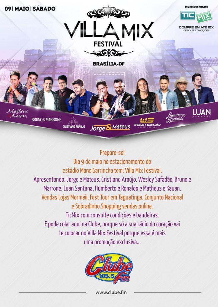 """<p class=""""p1""""><span class=""""s1""""><strong>Villa Mix Festival é com a Clube</strong></span></p> <p class=""""p1""""><span class=""""s1""""><em>O maior festival do Brasil esta de volta a Brasília!</em></span></p> <p class=""""p2""""><span class=""""s1"""">Prepare-se!</span></p> <p class=""""p2""""><span class=""""s1"""">Dia 9 de maio no estacionamento do estádio Mane Garrincha</span><span class=""""s2""""> tem:</span></p> <p class=""""p2""""><span class=""""s1"""">Villa Mix Festival.</span></p> <p class=""""p2""""><span class=""""s1"""">Apresentando: Jorge e…"""