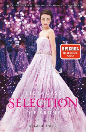 "Kiera Cass - ""Selection. Die Krone"" 