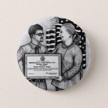 Button of Vannak Meeting Hillary Rodham Clinton - diy & cyo customize