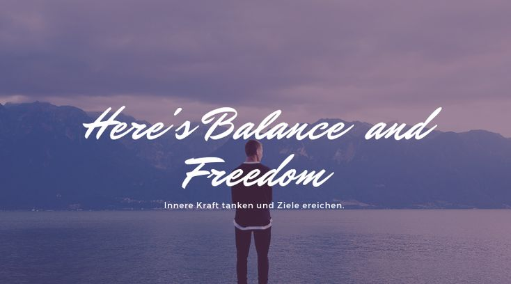 Balance ist keine Zufall.  – Energie Life Balance Gudrun Maria Böhler Coach für Stressabbau: Sofort, nachhaltig und natürlich.
