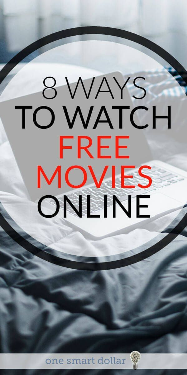 8 Ways to Watch Free Movies Online Frugal Living Tips Pinterest