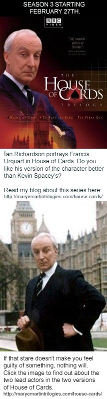 Click the image to find out about the two lead actors in the two versions of House of Cards.  http://maryemartintrilogies.com/house-cards/ #House #of #Cards #Ian #Richardson, #Kevin Spacey, #suspense #novels #movies #television #theater #power #corruption #politics #President #Prime #Minister #USA