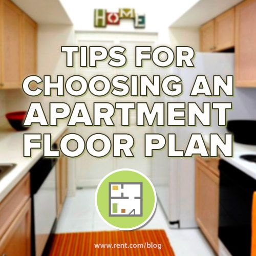 Tips For Choosing An Apartment Floor Plan Great Ideas