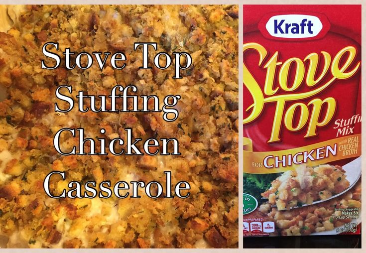Stove Top Stuffing Chicken Casserole Recipe Kraft And Campbell S Soup Food Pinterest