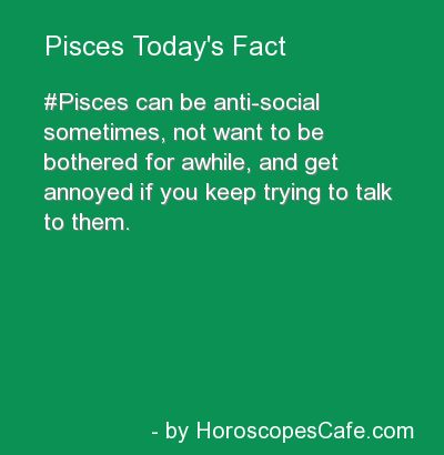 Pisces Daily Fun Fact....SOME PEOPLE JUST TALK ABOUT THEMSELVES ALL THE TIME...MEMEMEMEMEMEMEME