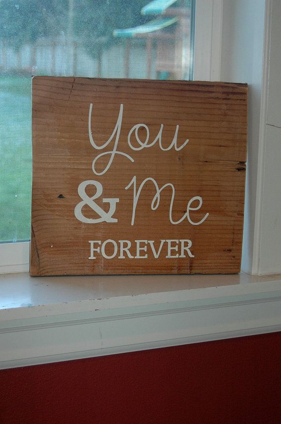 You & Me FOREVER painted wood sign