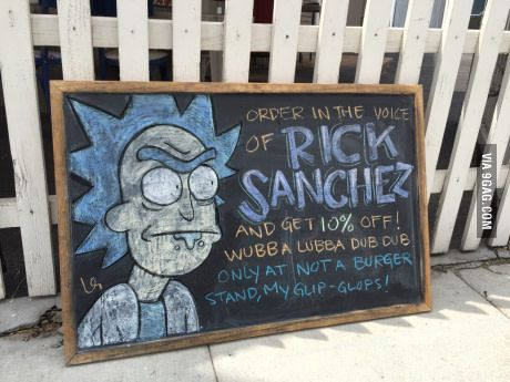 This burger stand will give you 10% off if you order in Rick's voice...