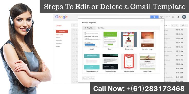 "If you want to know how to edit and delete Gmail template then read our blog and know about that. We have mentioned steps on this blog. For more information, you can call <a href=""http://gmail.supportnumberaustralia.com.au/"" target=""blank"">Gmail Support Number</a> +(61)283173468."