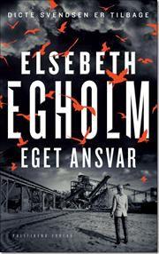 Eget ansvar af Elsebeth Egholm, ISBN 9788740009408
