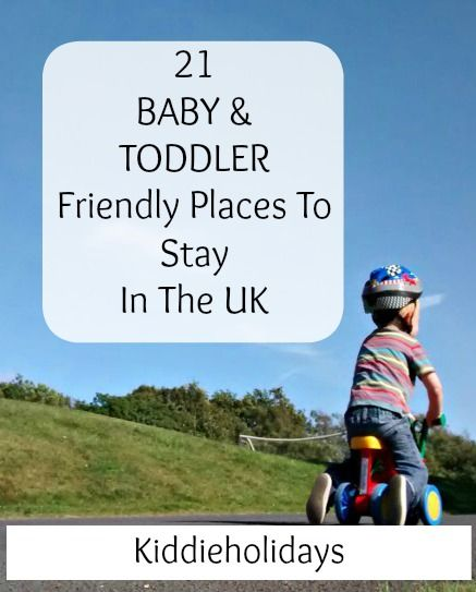21 Baby and Toddler Friendly Places To Stay In the UK #familytravel #travel #babyfriendly #toddlerfriendly