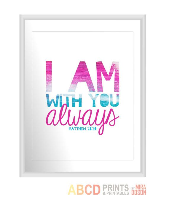 Bible verse Bible quote print I am with You always... by MiraDoson, $18.00