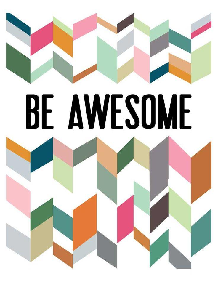 Be Awesome! :) #freeprintable #art