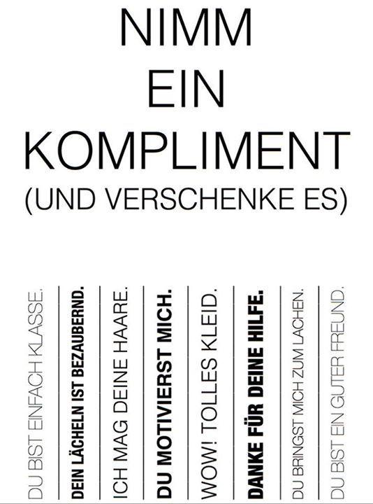 Komplimente https://www.facebook.com/germanlanguagelearning/photos/np.112669384.1129118066/693156764097811/?type=1