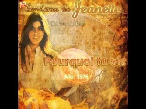 """Jeanette - Pourquoi tu vis (""""Porque te vas"""" en francés)"""