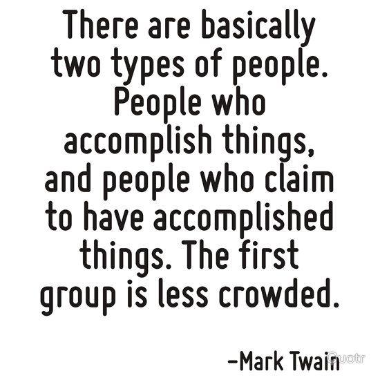 Accomplishments Are Better Seen Than Heard