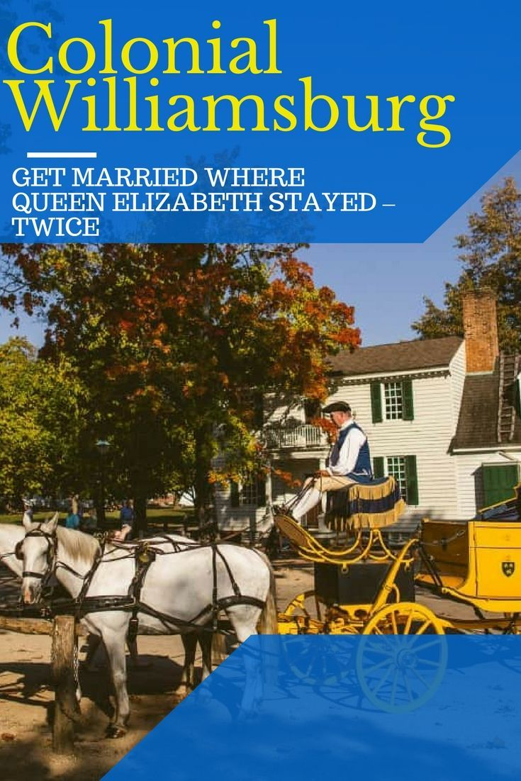 Colonial Williamsburg should be a serious consideration for  brides planning their big day.