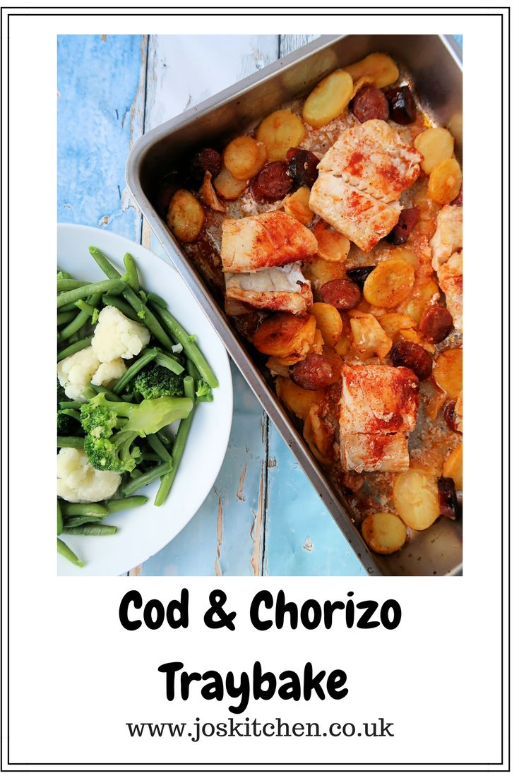 Cod & Chorizo Traybake - Jo's Kitchen
