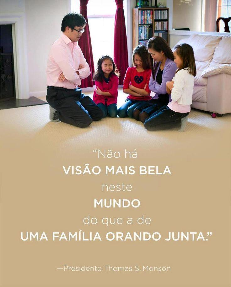 ''Não há #visao mais #bela neste #mundo do que a de uma #familia #orando #junta.'' -Thomas S. Monson