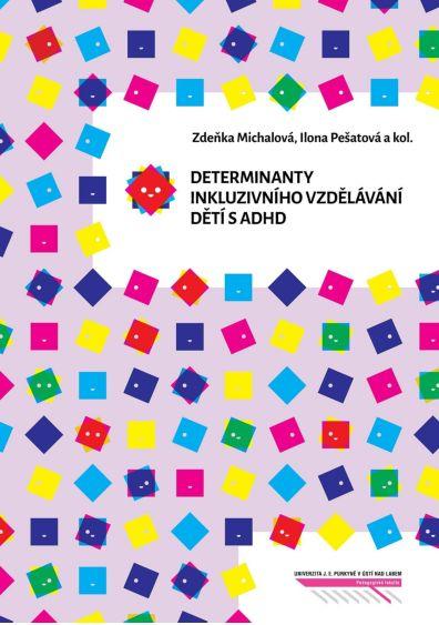 Determinanty inkluzivního vzdělávání dětí s ADHD - Cesta k inkluzi
