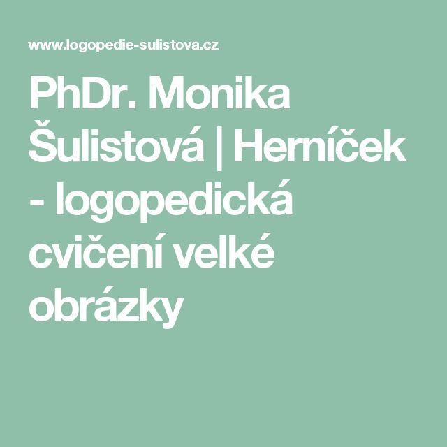 PhDr. Monika Šulistová | Herníček - logopedická cvičení velké obrázky